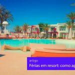 férias em resort