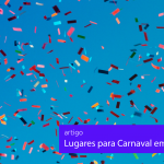 lugares para passar o carnaval