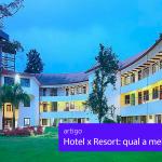 Hotel ou resort: qual a melhor opção para você?