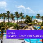 Review de Propriedade Compartilhada – Beach Park Suítes Resort